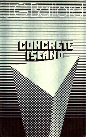 Ballardian: Concrete Island