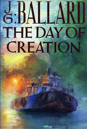 Ballardian: The Day of Creation