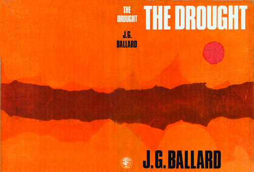 Ballardian: The Drought