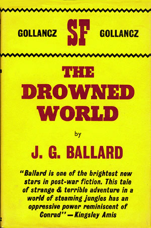 Ballardian: The Drowned World
