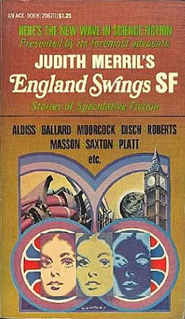 Ballardian: England Swings SF