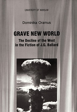 Ballardian: Grave New World
