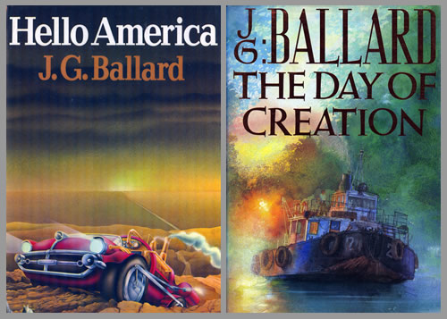 Ballardian: Hello America/The Day of Creation