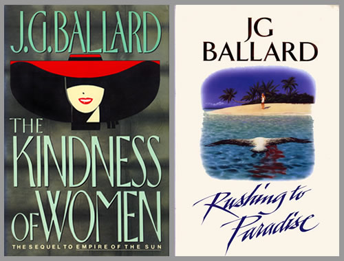 Ballardian: Kindness of Women/Rushing to Paradise