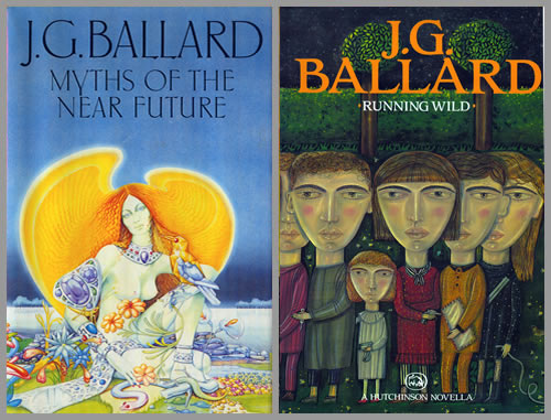 Ballardian: Myths of the Near Future/Running Wild